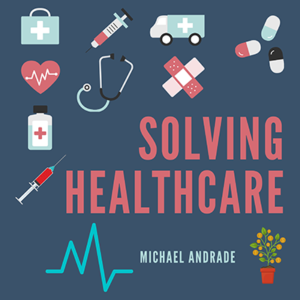 Solving-Healthcare-podcast